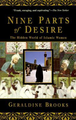 Nueve partes del deseo: El mundo oculto de las mujeres islámicas