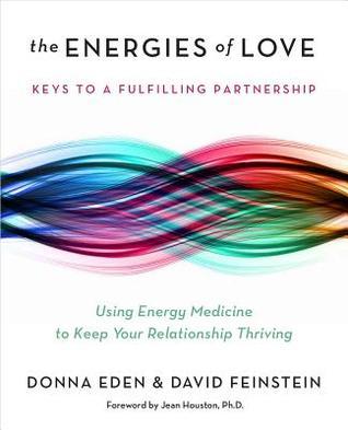 Las energías del amor: Usando la medicina de la energía para mantener su relación próspera