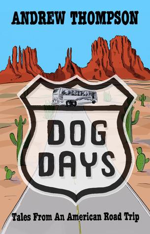 Días del perro - cuentos de un viaje por carretera americano