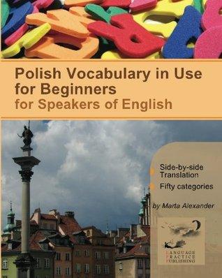 Vocabulario polaco para principiantes: bilingüe para hablantes de inglés