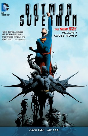 Batman / Superman, Volumen 1: Cross World