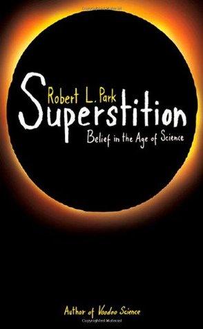 Superstición: La creencia en la era de la ciencia