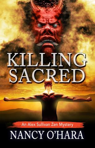 Killing Sacred (Un misterio de Alex Sullivan Zen # 2)