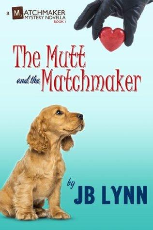 El Mutt y el Matchmaker