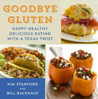 Adiós gluten: Happy Healthy Delicious comer con una torcedura de Texas