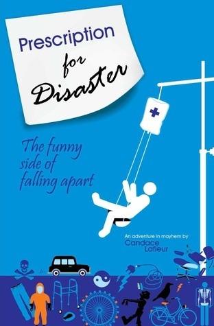 Prescripción para el desastre: El lado divertido de desmoronarse