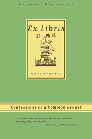 Ex Libris: Confesiones de un lector común