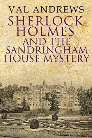 Sherlock Holmes y el misterio de la casa de Sandringham