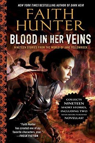Sangre en sus venas: diecinueve historias del mundo de Jane Yellowrock