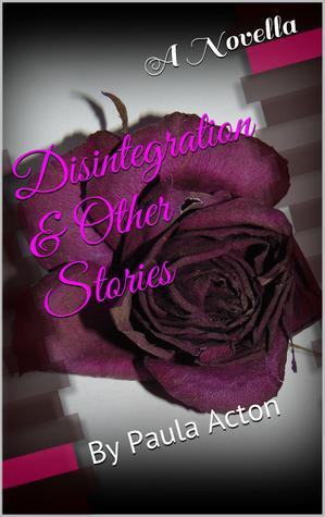 Desintegración y otras historias