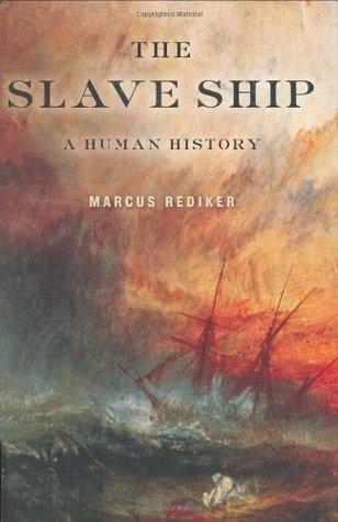El barco de esclavos: una historia humana