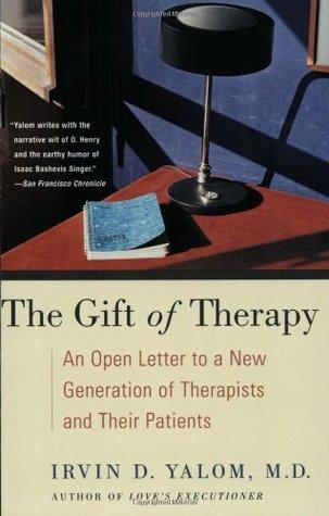 El regalo de la terapia: una carta abierta a una nueva generación de terapeutas y sus pacientes