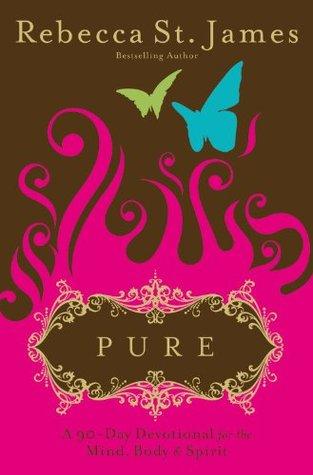 Pure: una devoción de 90 días para la mente, el cuerpo y el espíritu