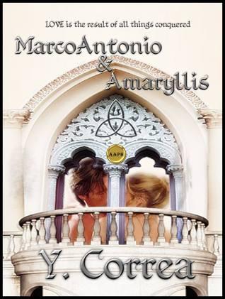 MarcoAntonio y Amaryllis (MarcoAntonio y Amaryllis, # 1)