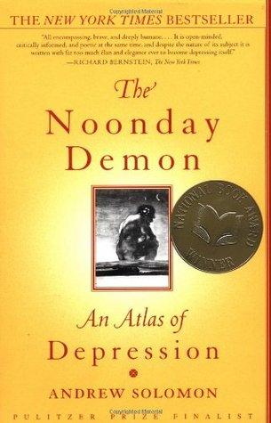 El demonio del mediodía: un atlas de la depresión