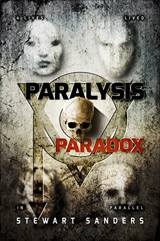 Parálisis Paradox (viaje del tiempo a través de vidas pasadas Libro de la serie de la aventura 1)