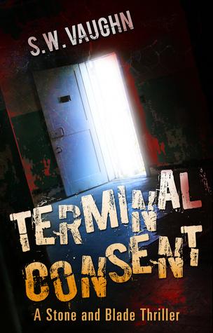 Consentimiento del terminal (Thrillers de piedra y de la lámina, # 1)