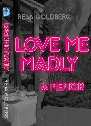 Love Me Madly: Una Memoria