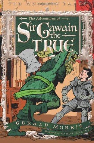 Las Aventuras de Sir Gawain el Verdadero