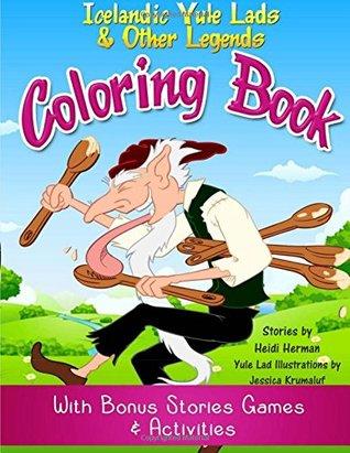 Yule Lads y otras leyendas Libro para colorear: Libro de actividades de las leyendas islandesas