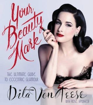 Su marca de belleza: La última guía para el glamour excéntrico