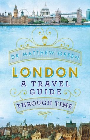 Londres: Una guía de viaje a través del tiempo