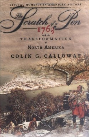 El rasguño de una pluma: 1763 y la transformación de Norteamérica