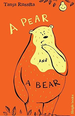 Una pera y un oso: La diversión de la palabra de la vista para los lectores principiantes (libros simples libro 2)
