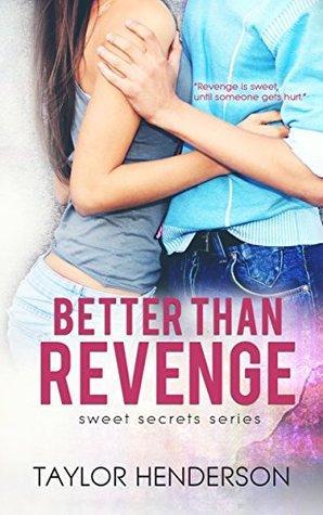 Mejor que la venganza (Sweet Secrets Series Book 1)