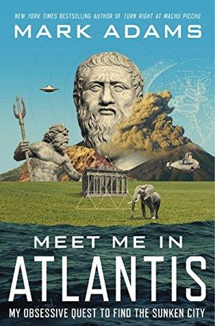 Meet Me in Atlantis: Mi búsqueda obsesiva de encontrar la ciudad hundida