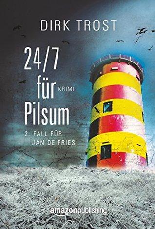 24/7 für Pilsum - Ostfriesland-Krimi