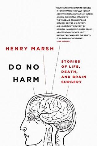 No hacer daño: historias de vida, muerte y cirugía cerebral