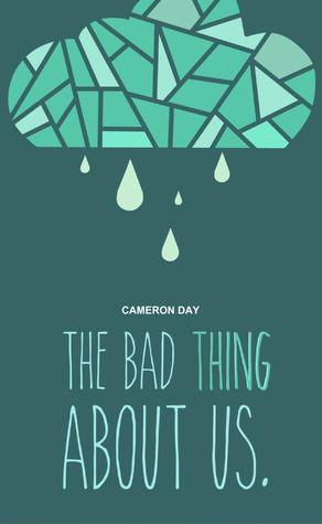 La mala cosa sobre nosotros