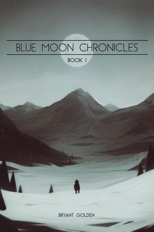 Blue Moon Chronicles, Libro I