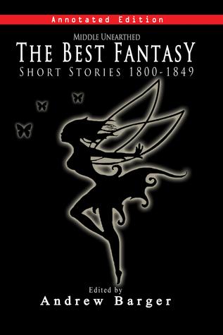 Unaarthed: Las mejores historias de fantasía 1800-1849