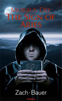 Morbus Dei: El Signo de Aries: Novela