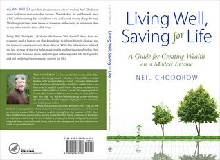 Viviendo bien, ahorrando para la vida: Una guía para crear riqueza con ingresos modestos