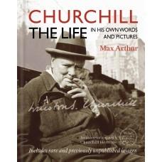 Churchill La Vida: En Sus Propias Palabras e Imagen