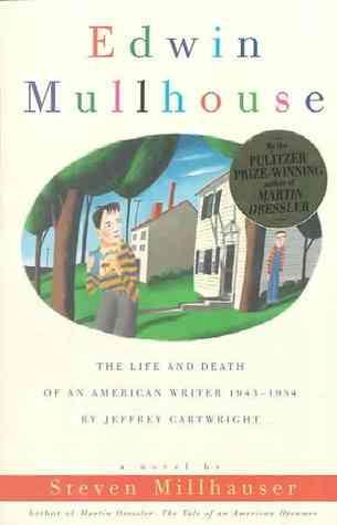 Edwin Mullhouse: La vida y la muerte de un escritor estadounidense 1943-1954 por Jeffrey Cartwright