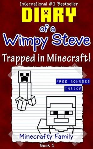 Diario de una serie Wimpy Steve: Atrapado en Minecraft! (Libro 1): Libros no oficiales de Minecraft (Minecraft Books for Kids)