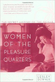 Las mujeres de los cuartos del placer: La historia secreta de la geisha