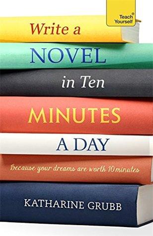 Escribir una novela en 10 minutos al día