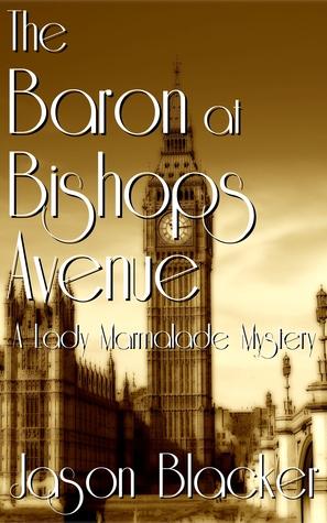 El barón en la avenida de los obispos: Un misterio de la señora mermelada