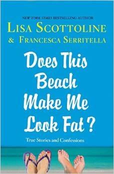 ¿Esta playa me hace parecer gorda ?: Historias y confesiones verdaderas