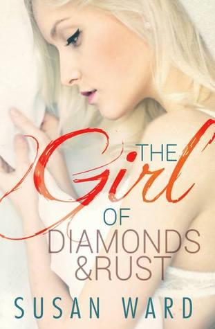 La chica de los diamantes y el óxido