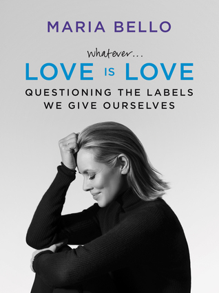 Lo que sea ... El amor es amor: cuestionando las etiquetas que nos damos