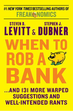 Cuando robar un banco