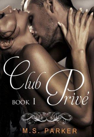 Club Privé: Libro I