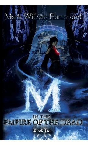 M en el Imperio de los Muertos