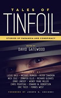 Cuentos de Tinfoil: Historias de paranoia y conspiración